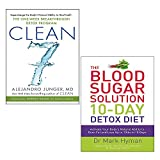 Clean 7 [Hardcover], The Blood Sugar Solution 10-Day Detox Diet 2 Books Collection Set