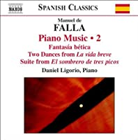 Piano Music 2 by MANUEL DE FALLA (2007-03-27)