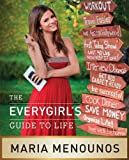 The EveryGirl's Guide to Life (English Edition)