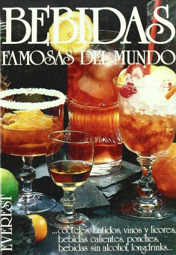 Bebidas famosas del mundo: ...cócteles, batidos, vinos y licores, bebidas calientes, ponches, bebidas sin alcohol, longdrinks... (Vinos, bebidas y combinados)