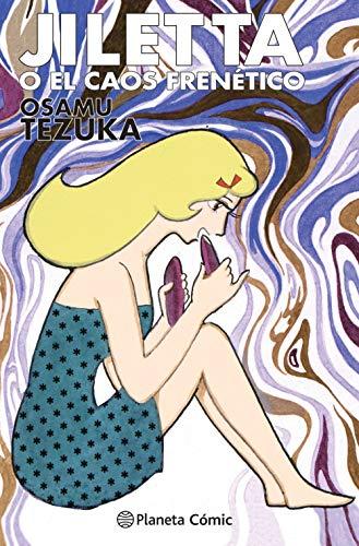 Jiletta o el caos frenético (Manga: Biblioteca Tezuka)