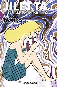 Jiletta o el caos frenético par Osamu Tezuka
