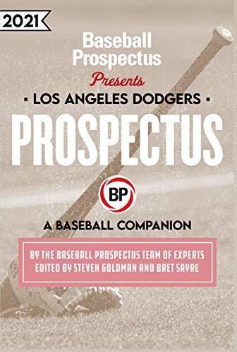 Los Angeles Dodgers 2021: A Baseball Companion (English Edition)