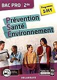 Prévention Santé Environnement 2de Bac Pro