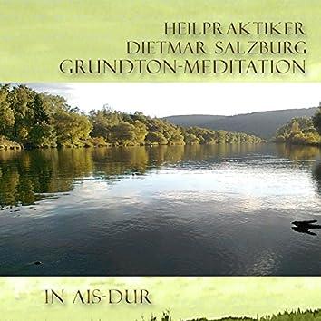 Grund-Ton Meditation in Ais-DUR