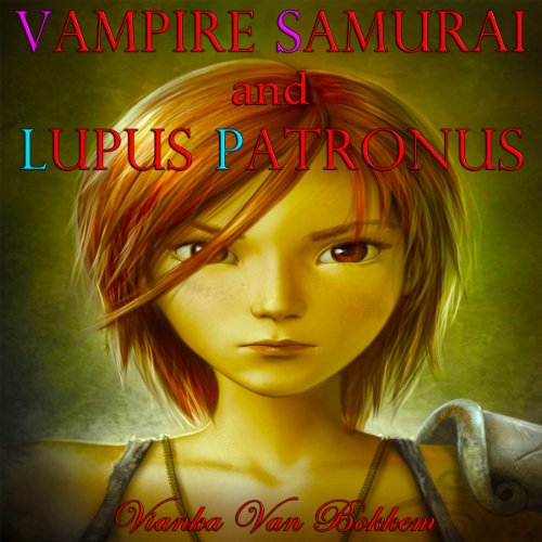 Vampire Samurai and Lupus Patronus audiobook cover art