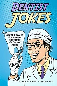 Dentist Jokes  Huge Selection Of Funny Jokes For Dentists