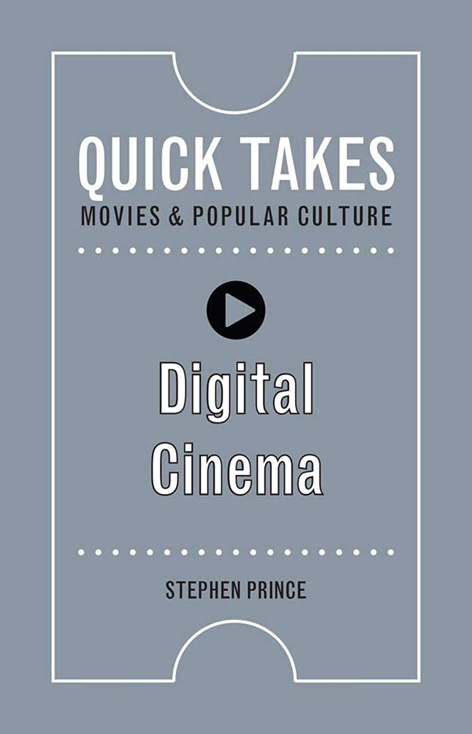 安全な一般化する依存するDigital Cinema (Quick Takes: Movies and Popular Culture)