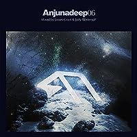 Anjunadeep 06: Mixed By Jody Wisternoff by Anjunadeep