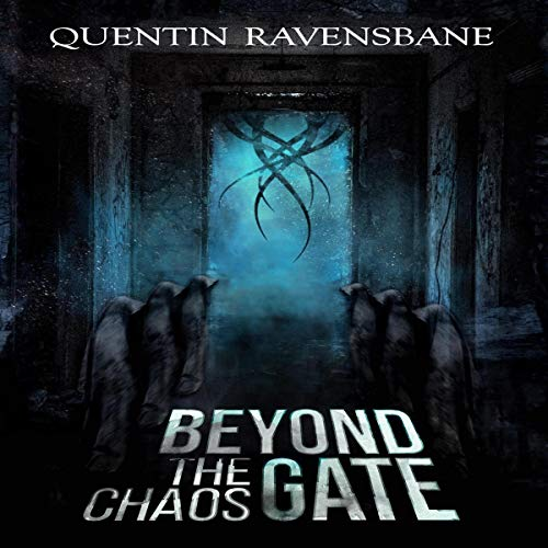 Beyond the Chaos Gate: Lovecraftian Horror audiobook cover art