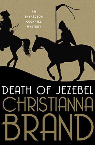 Amazon.com: Death of Jezebel (The Inspector Cockrill Mysteries Book 4)  eBook: Brand, Christianna: Kindle Store
