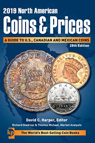 2019 North American Coins & Prices: A Guide to U.S., Canadian and Mexican Coins