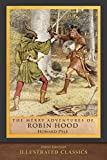 The Merry Adventures of Robin Hood (First Edition): Illustrated Classics