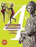 Histoire-Géographie, enseignement moral et civique 4e cycle 4 - Livre de l'élève - Grand format - Nouveau programme 2016 by Eric Chaudron (2016-05-22) - BELIN LITTERATURE ET REVUES - 22/05/2016