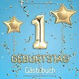 1. Geburtstag: Gästebuch zum Eintragen - schöne Erinnerung an den 1. Geburtstag im Format: ca. 21 x 21 cm, mit 100 Seiten für Glückwünsche, Grüße, ... Cover: Zahlen Ballons hellblau