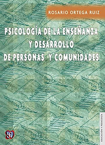 Psicología de la enseñanza y desarrollo de personas y comunidades (Educación y Pedagogía) (Spanish Edition)