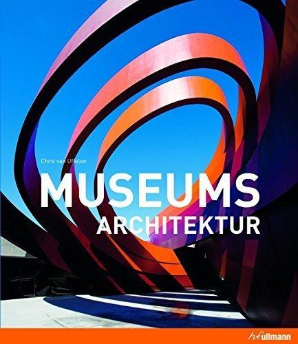 Museumsarchitektur. Musèesarchitecture. Museosarquitectura von Chris Uffelen van (13. September 2010) Gebundene Ausgabe