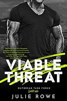 Viable Threat (Outbreak Task Force Book 1) by [Julie Rowe]