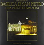 Basilica di San Pietro. Una visita per immagini