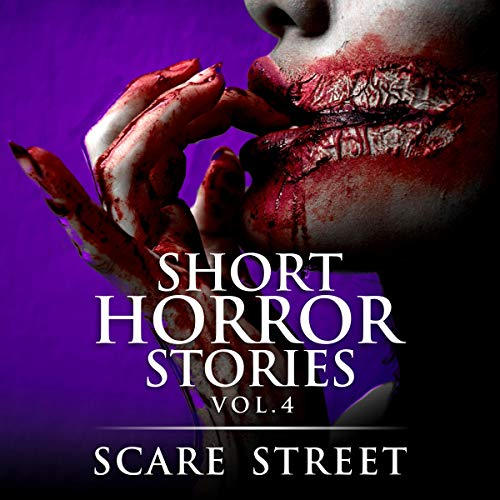 Short Horror Stories: Vol. 4 audiobook cover art