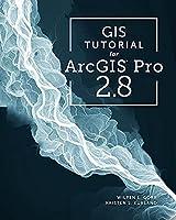 GIS Tutorial for ArcGIS Pro 2.8