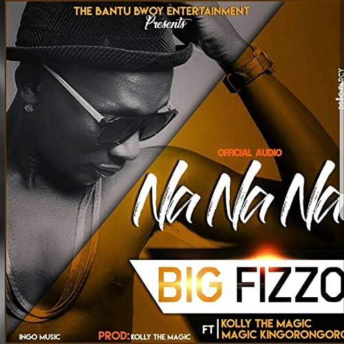 Big Fizzo feat. Kolly the magic & Kingorongoro