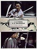 La Tigre E Il Dragone...