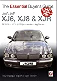 Jaguar XJ6, XJ8 & XJR: All 2003 to 2009 (X-350) models including Daimler (Essential Buyer's Guide series Book 1) (English Edition)