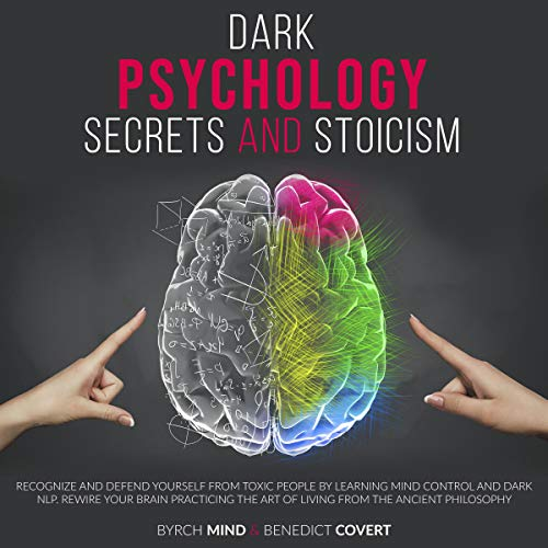 Dark Psychology Secrets and Stoicism cover art