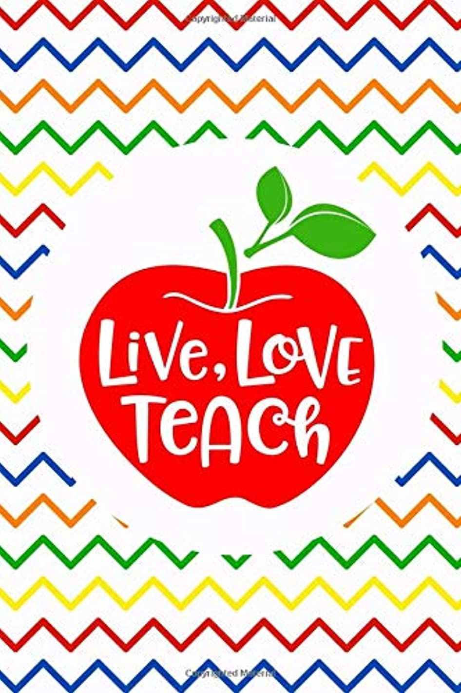 Live Love Teach: Blank Lined Notebook Journal Diary Composition Notepad 120 Pages 6x9 Paperback ( Teacher Gift ) Yellow