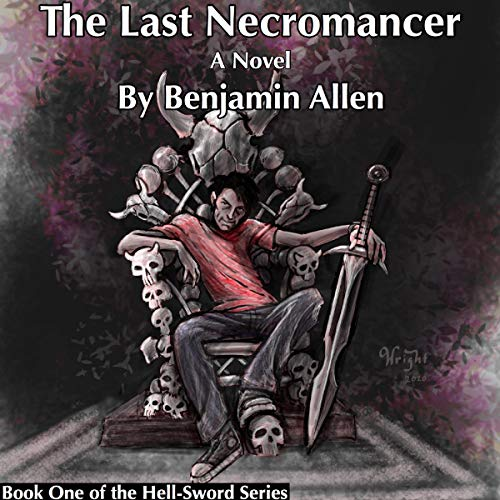 The Last Necromancer: A Novel Audiobook By Benjamin Allen cover art