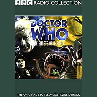 Doctor Who     The Ghosts of N-Space              By:                                                                                                                                 Barry Letts                               Narrated by:                                                                                                                                 Jon Pertwee,                                                                                        Elisabeth Sladen,                                                                                        Nicholas Courtney,                   and others                 Length: 2 hrs and 46 mins     50 ratings     Overall 3.8