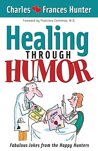 Compare Textbook Prices for Healing Through Humor Illustrated Edition ISBN 9781591851967 by Hunter