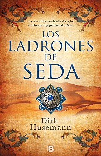 Los ladrones de seda (Histórica)