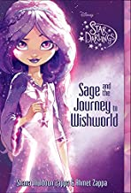 Star Darlings Sage and the Journey to Wishworld (Star Darlings, 1)