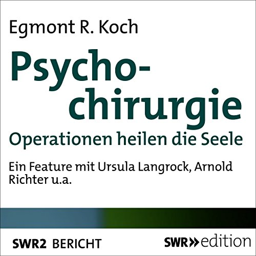 Psychochirurgie audiobook cover art