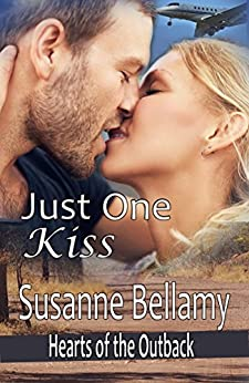 Just One Kiss (Hearts of the Outback Book 1) by [Susanne Bellamy]