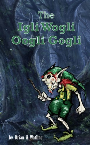 The Igli Wogli Oogli Gogli (English Edition)