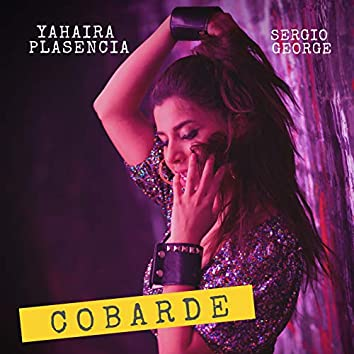 Cobarde (feat. Sergio George)