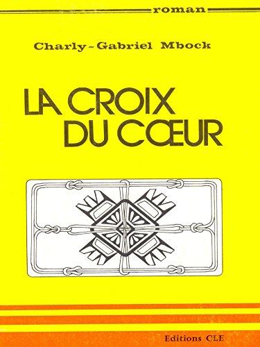 La croix du coeur (Recherches africaines)