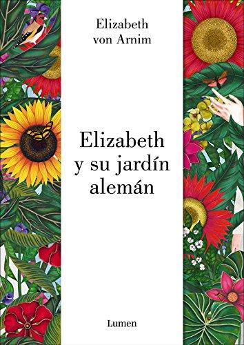 Elizabeth y su jardín alemán (Lumen Gráfica)