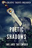 Poetic Shadows: Ink and the Sword