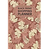 Black Friday Shopping Planner: This Ultimate Christmas and Thanksgiving Holiday advance shopping planner Journal Notebook Complete Christmas and Thanksgiving planner & shopping Tracker