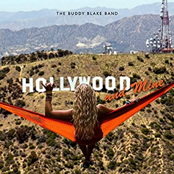 Hollywood and Mine