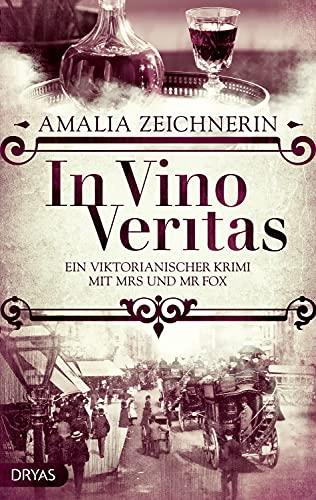 In Vino Veritas: Ein viktorianischer Krimi mit Mrs und Mr Fox (German Edition)