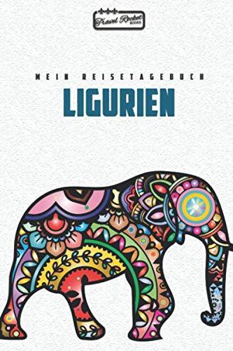 Ligurien - Mein Reisetagebuch: Reiseplaner | Reisejournal für deine Reiseerinnerungen. Mit Zitaten, Reisedaten, Packliste, To-Do-Liste, Reiseplaner, ... viel Platz für deine Erlebnisse und Momente.