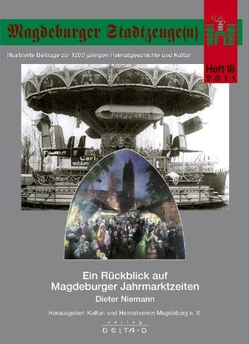 Magdeburger Stadtzeuge(n): Ein Rückblick auf Magdeburger Jahrmarktzeiten