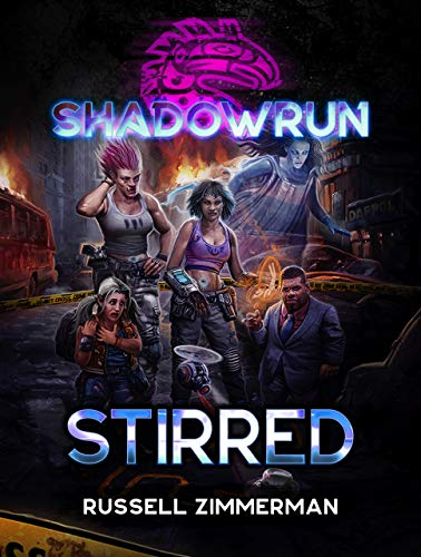 Shadowrun: Stirred (Shadowrun Novel Book 54) (English Edition)