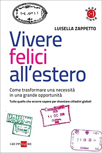 Vivere felici all'estero (Book friend)