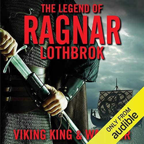 The Legend of Ragnar Lodbrok audiobook cover art